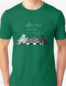 """Chess """"Why can't we be friends?"""" T-Shirt"""