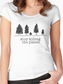 'Stop Killing The Planet' Sketch Print Women's Fitted Scoop T-Shirt