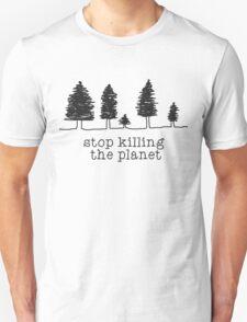 'Stop Killing The Planet' Sketch Print Unisex T-Shirt