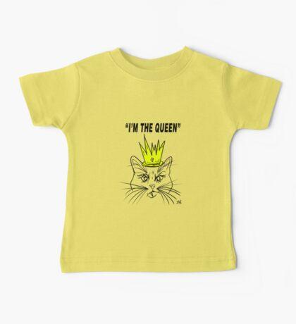 I'm The Queen - Cat Design Baby Tee