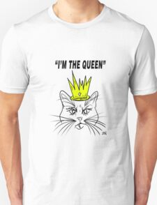I'm The Queen - Cat Design T-Shirt