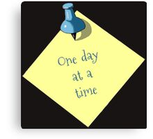 Memo: One Day At A Time: Realism Art Canvas Print