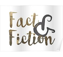 Fact & Fiction Poster