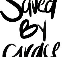Saved By Grace by taylorchasteen
