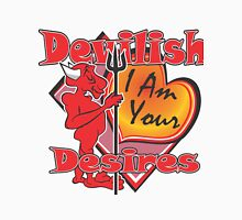 I Am Your Devilish Desires Unisex T-Shirt