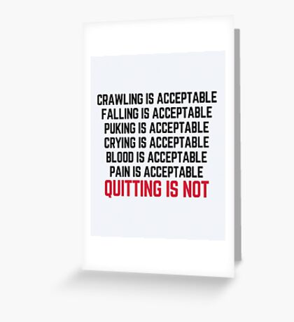 Crawling Is Acceptable Gym Quote Greeting Card
