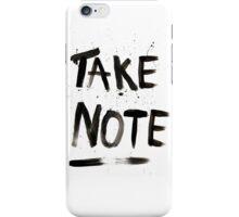 Take Note iPhone Case/Skin