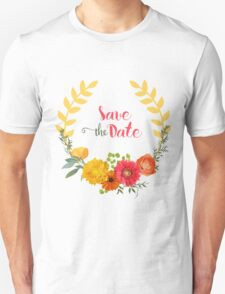 Colorful Spring Flowers Wreath-Save the date T-Shirt