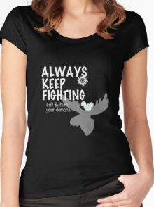 Always Keep Fighting Black and White Women's Fitted Scoop T-Shirt