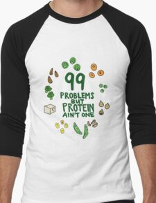 99 problems but protein ain't one Men's Baseball ¾ T-Shirt