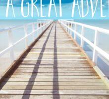 Life is a great adventure, coastal text art Sticker