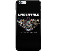 Monster Friends - Undertale iPhone Case/Skin