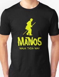 Manos - Torgo says walk this way T-Shirt
