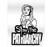 Slay the Patriarchy Poster