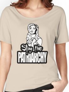 Slay the Patriarchy Women's Relaxed Fit T-Shirt