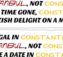 Istanbul not Constantinople Sticker