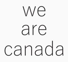 WE ARE CANADA One Piece - Short Sleeve