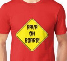 Bava On Board! Unisex T-Shirt