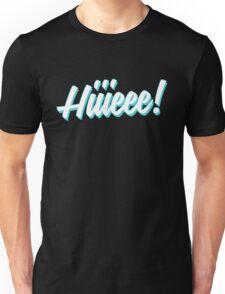 Hiiieee! - Alaska 5000 Unisex T-Shirt