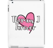 Thomas J Forever iPad Case/Skin