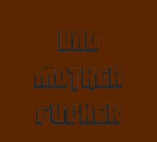 BAD MOTHER FUCKER 2 by crazyowl