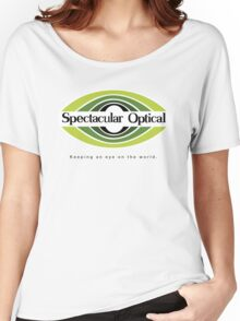 Spectacular Optical - Keeping an eye on the world Women's Relaxed Fit T-Shirt