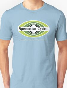 Spectacular Optical - Keeping an eye on the world Unisex T-Shirt