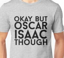 Oscar Isaac Unisex T-Shirt