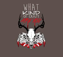 What Kind of Crazy are You? Unisex T-Shirt