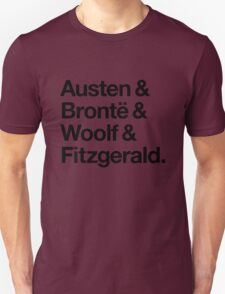 Classic Literature Authors - Black Helvetica (Austen and Bronte and Woolf and Fitzgerald) Unisex T-Shirt