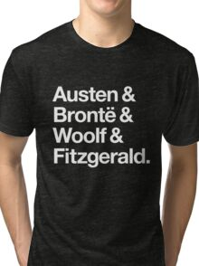 Classic Literature Authors - White Helvetica (Austen and Bronte and Woolf and Fitzgerald) Tri-blend T-Shirt