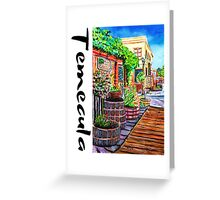 Temecula Old Town Greeting Card