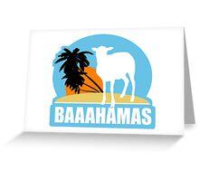 BAAAHAMAS  Greeting Card