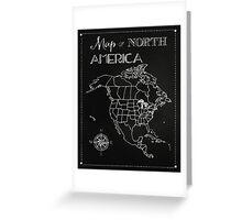 Map of North America chalkboard art, travel, black, white Greeting Card