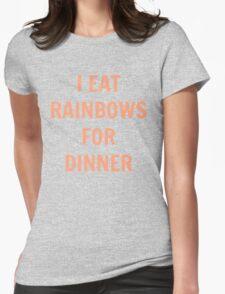 I Eat Rainbows for Dinner T-Shirt