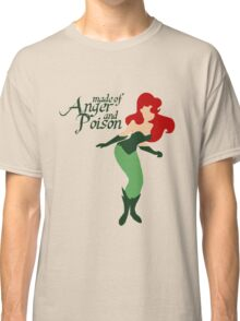 Made of Anger and Poison Classic T-Shirt