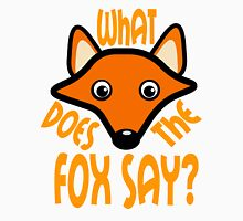 What Does the Fox Say Unisex T-Shirt