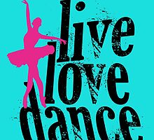 live love dance by Stylishoop