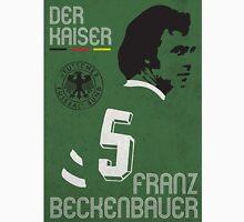 Beckenbauer Unisex T-Shirt