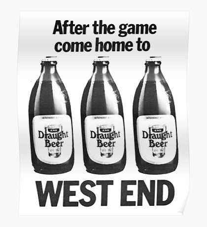 FOOTY AND WEST END Poster