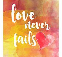 Love Never Fails Photographic Print