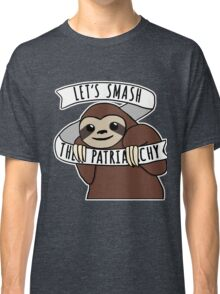 "Feminist Sloth ""Smash the Patriarchy"" Classic T-Shirt"