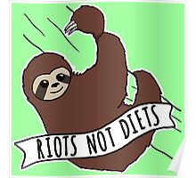 """Feminist Sloth """"Riots Not Diets"""" Anti-Diet Sloth Poster"""