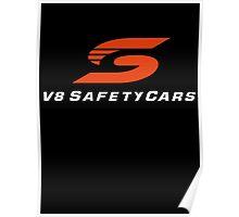 V8 SafetyCars (white writing) Poster