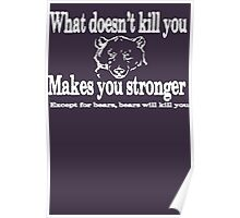 EXTRA LARGE WHAT DOESNT KILL YOU MAKES YOU STRONGER Poster