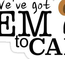 We've got Diem to Carpe! Flint lockwood Sticker