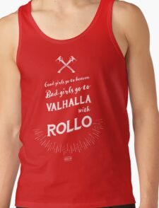 Bad girls go to Valhalla... with Rollo! T-Shirt