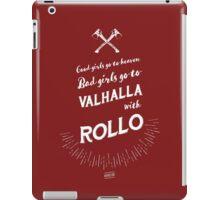 Bad girls go to Valhalla... with Rollo! iPad Case/Skin