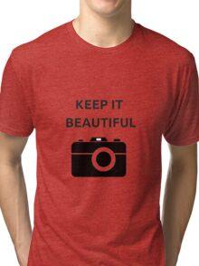 KEEP IT BEAUTIFUL Tri-blend T-Shirt