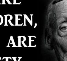 Albert Fish Quote Sticker
